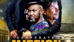 Desperate Mission – The Movie